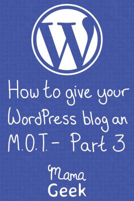WordPress MOT Part 3