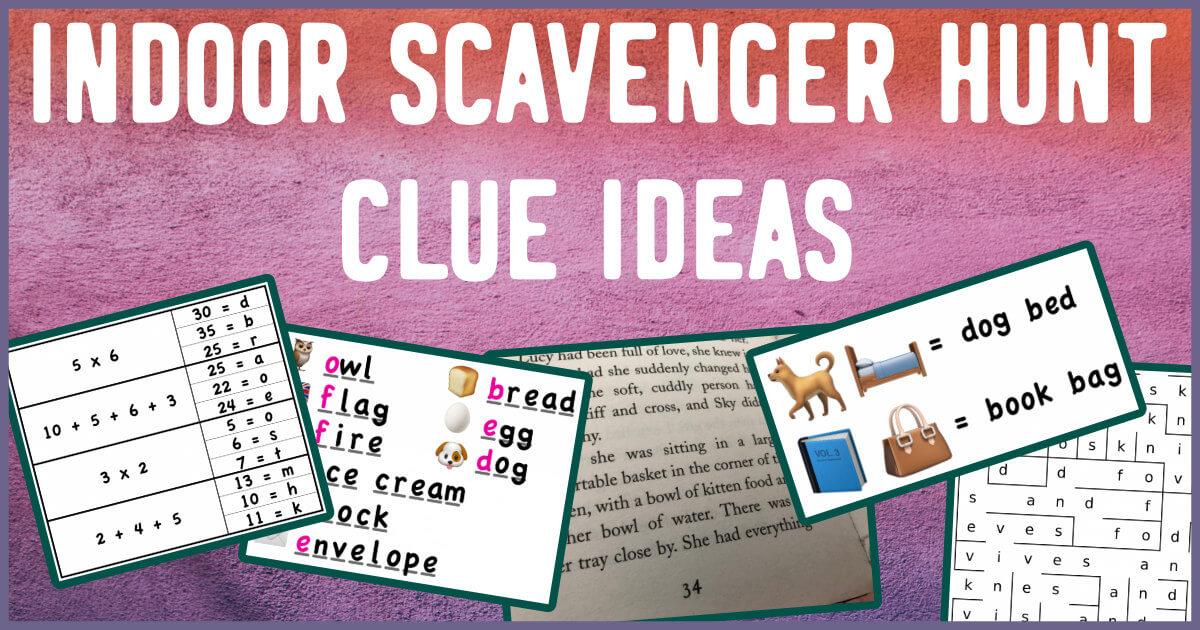 Indoor Scavenger Hunt Clues For Kids Mama Geek
